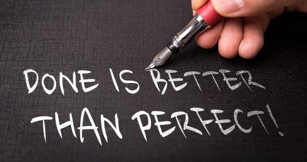 完璧を目指すよりまず終わらせろ